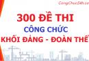 300 đề thi công chức khối đảng đoàn thể có đáp án