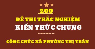 200 đề thi công chức cấp xã môn kiến thức chung có đáp án
