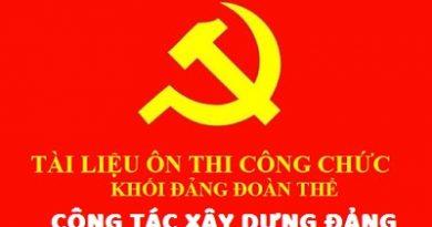 Tài liệu ôn thi công chức khối đảng đoàn thể về công tác xây dựng Đảng