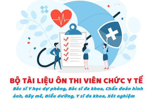 Tài liệu on thi viên chức y tế 2021miễn phí